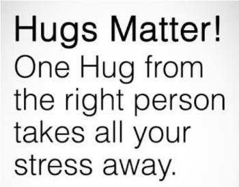 Encouraging you to hug for your health on near a river.