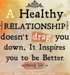 Enjoy healthy relationships