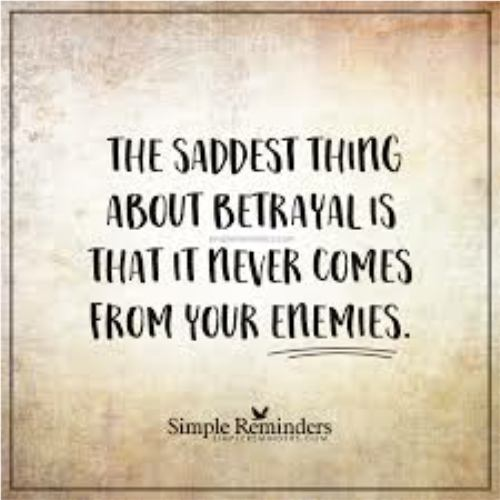 when someone betrays you...