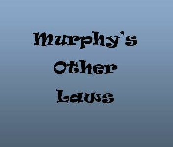 Image result for murphy and his laws